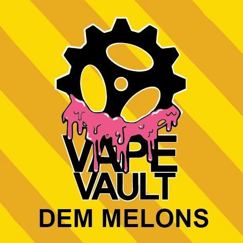 Dem Melons by Vape Vault