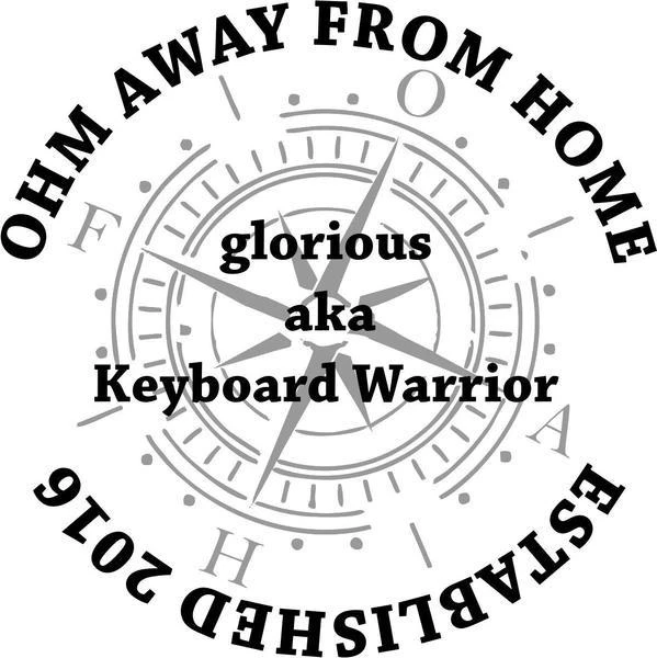 a-k-a Keyboard Warrior by Ohm Away From Home